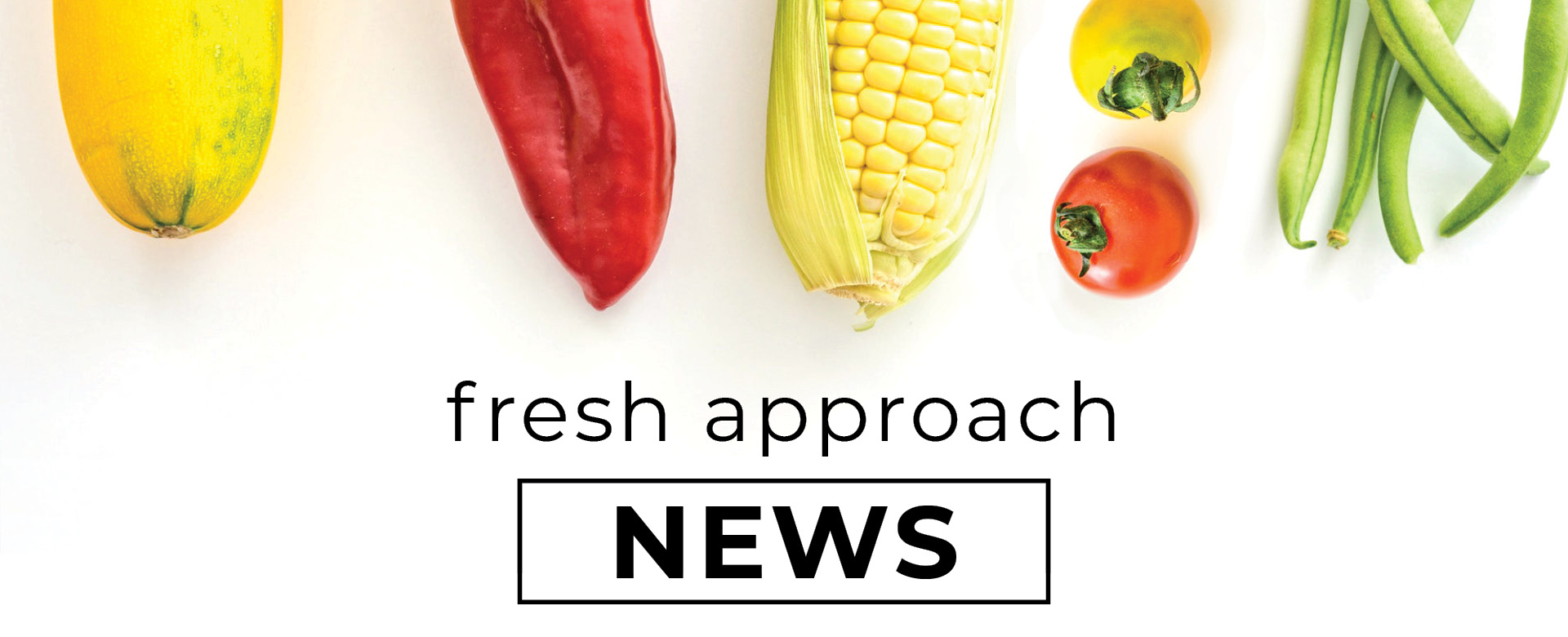 Fresh Approach Blog News Updates Current Events in Healthy Food Access in San Francisco Bay Area squash pepper corn tomatoes green beans