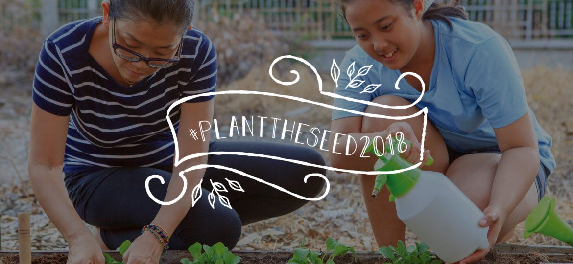 #planttheseed2018 mother and daughter gardening